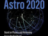 he Decadal Survey on Astronomy and Astrophysics (Astro2020)